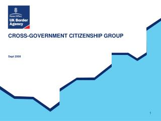 CROSS-GOVERNMENT CITIZENSHIP GROUP  Sept 2008