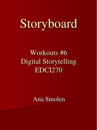 Storyboard Workouts #6 Digital Storytelling EDCI270