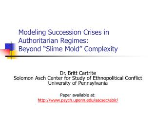 "Modeling Succession Crises in Authoritarian Regimes: Beyond ""Slime Mold"" Complexity"