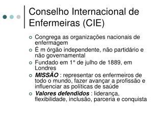 Conselho Internacional de Enfermeiras (CIE)