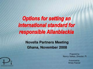 Options for setting an international standard for responsible Allanblackia