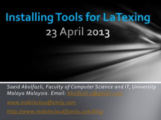 Installing Tools for  LaTexing 23 April 2013