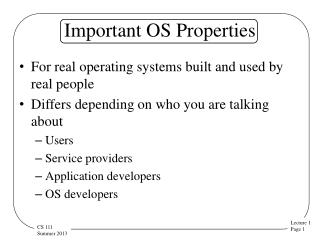 Important OS Properties