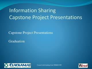 Information Sharing Capstone Project Presentations