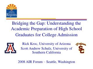 Rick Kroc, University of Arizona Scott Andrew Schulz, University of Southern California