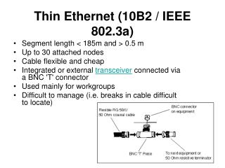 Thin Ethernet (10B2 / IEEE 802.3a)