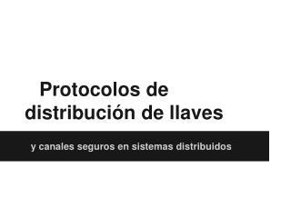 Protocolos de distribución de llaves