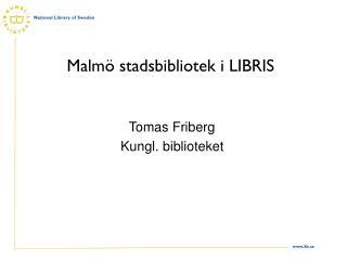 Malmö stadsbibliotek i LIBRIS