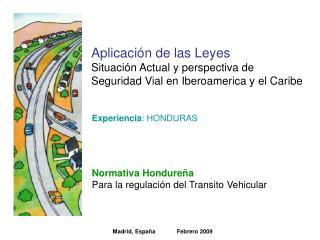 Normativa Hondureña Para la regulación del Transito Vehicular