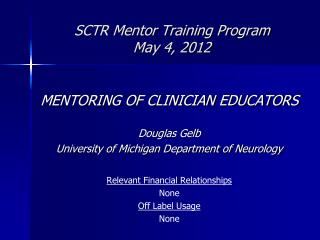 SCTR Mentor Training Program May 4, 2012