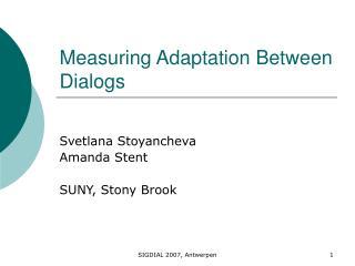 Measuring Adaptation Between Dialogs