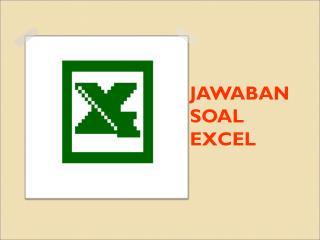 JAWABAN SOAL EXCEL