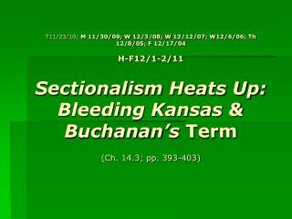 I. Bleeding Kansas A. Extremists