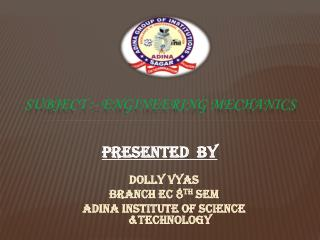 Subject :- engineering mechanics