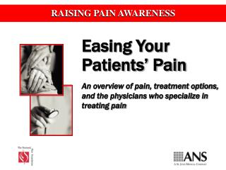 Easing Your Patients' Pain