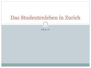 Das Studentenleben in Zurich