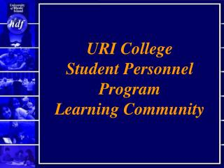 URI College Student Personnel Program Learning Community