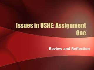 Issues in USHE: Assignment One