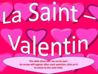 La Saint – Valentin