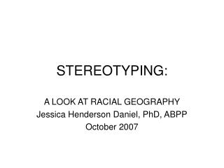 STEREOTYPING:
