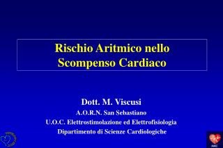 Rischio Aritmico nello      Scompenso Cardiaco