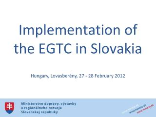 Implementation  of the EGTC in Slovakia