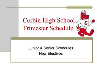 Corbin High School Trimester Schedule