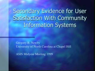 Secondary Evidence for User Satisfaction With Community Information Systems