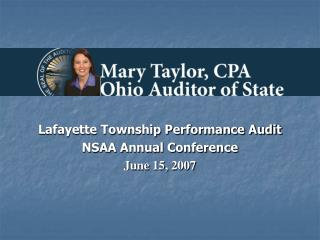 Lafayette Township Performance Audit NSAA Annual Conference June 15, 2007