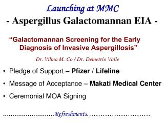 Launching at MMC  - Aspergillus Galactomannan EIA -