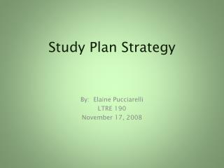 Study Plan Strategy