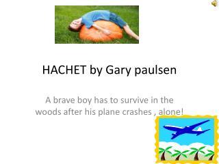 HACHET by Gary  paulsen