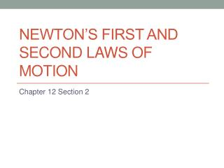 Newton�s First and Second Laws of Motion