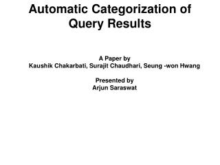 Automatic Categorization of Query Results