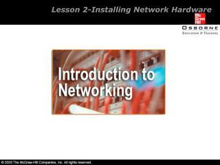 Lesson 2-Installing Network Hardware