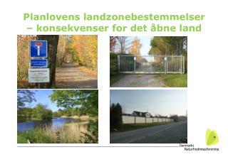Planlovens landzonebestemmelser – konsekvenser for det åbne land