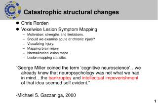 Catastrophic structural changes