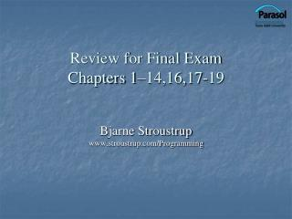 Review for Final Exam Chapters 1–14,16,17-19
