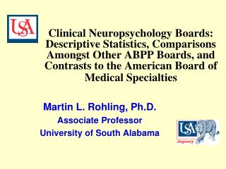 Martin L. Rohling, Ph.D. Associate Professor University of South Alabama