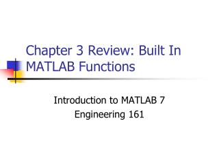 Chapter 3 Review: Built In MATLAB Functions