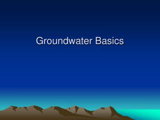 Groundwater Basics