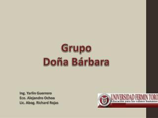 Grupo Doña Bárbara