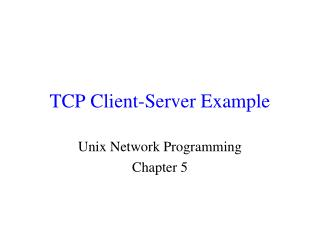 TCP Client-Server Example