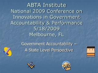 Government Accountability – A State Level Perspective