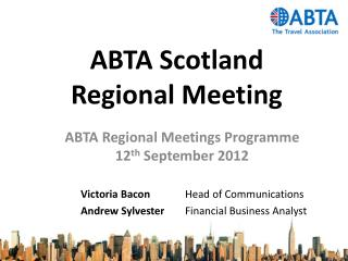 ABTA Scotland Regional Meeting