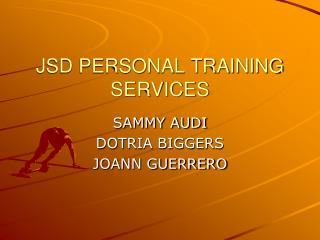 JSD PERSONAL TRAINING SERVICES