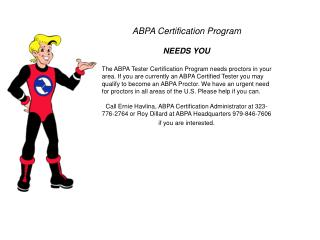 ABPA Certification Program NEEDS YOU