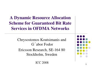 A Dynamic Resource Allocation Scheme for Guaranteed Bit Rate Services in OFDMA Networks
