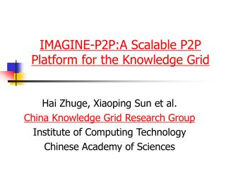 IMAGINE-P2P:A Scalable P2P Platform for the Knowledge Grid