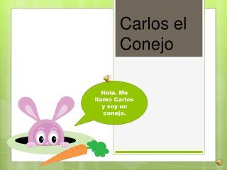 Carlos el Conejo